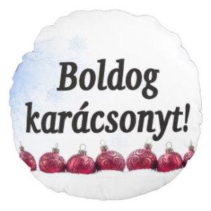 boldog_karacsonyt_merry_christmas_in_hungarian_bf_round_cushion-r0dafa9234e5a4387a5822b4b5c2e0ed6_z6i0e_324